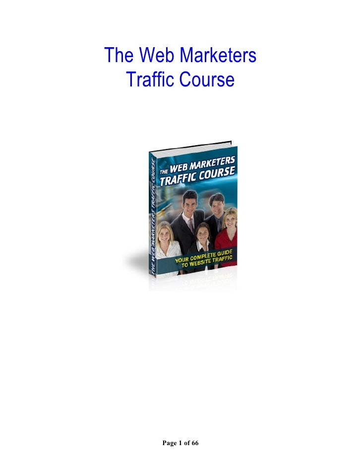 Web marketers traffic course