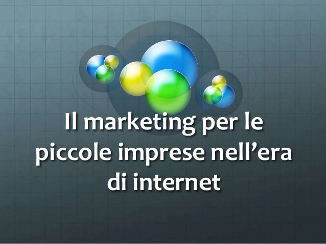 Il marketing per le piccole imprese nell'era di internet