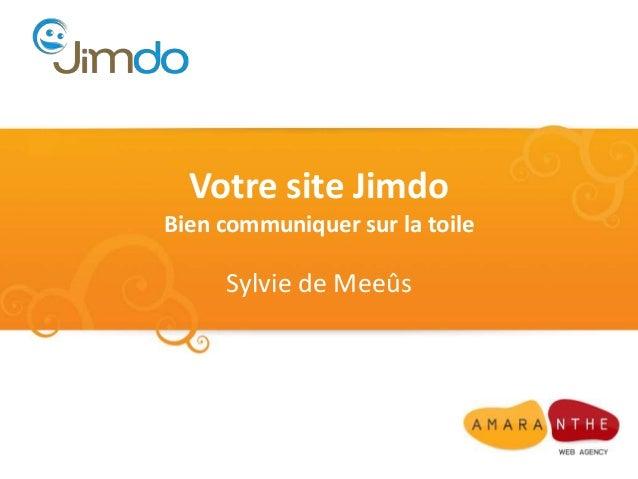 Votre site Jimdo  Bien communiquer sur la toile  Sylvie de Meeûs