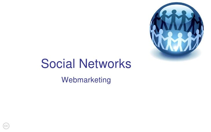 Social Networks<br />Webmarketing<br />