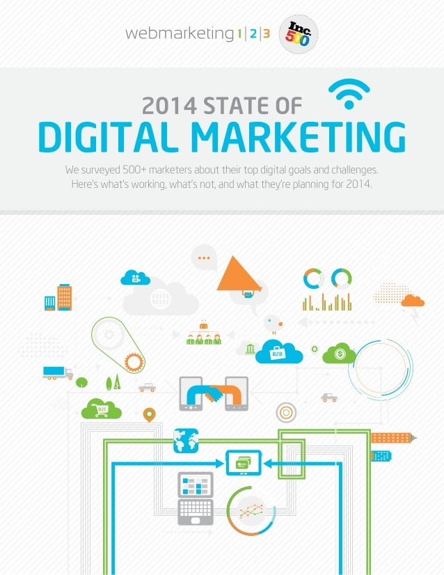 Webmarketing123 state of digital marketing report 2014