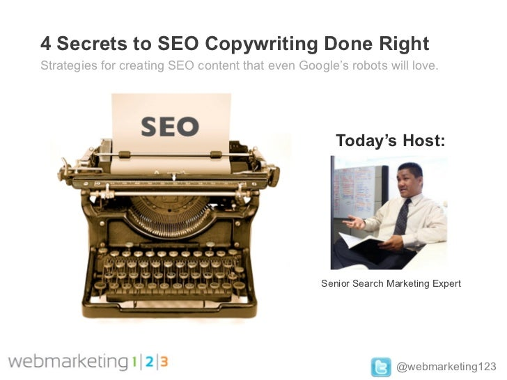 Webmarketing123 webinar  4 secrets to brilliant seo copywriting 4.18.12