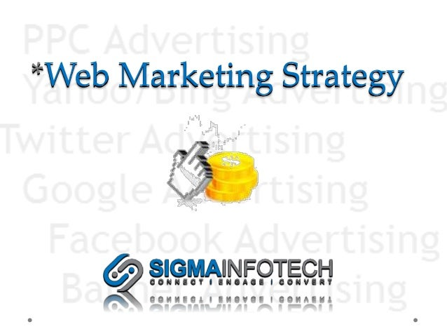 *Web Marketing Strategy