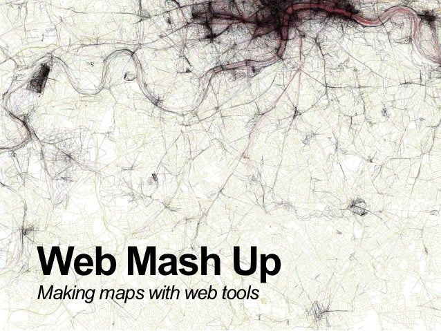 Web Mashup Slides For Lesson 1
