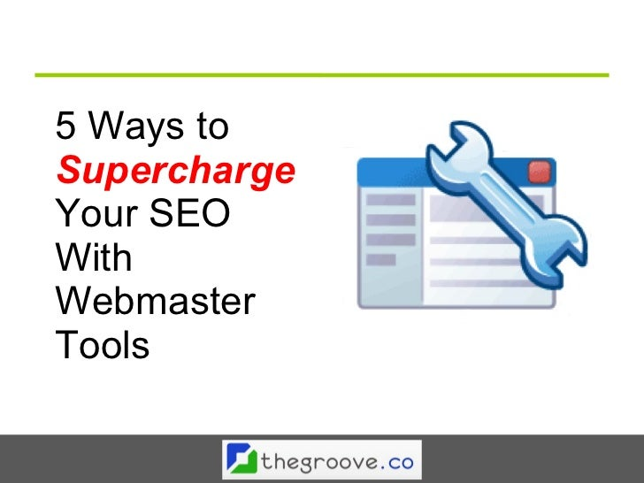 5 Ways to Supercharge your SEO With Google Webmaster Tools