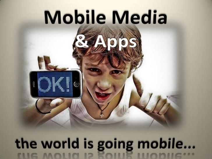 Mobile Media & Apps