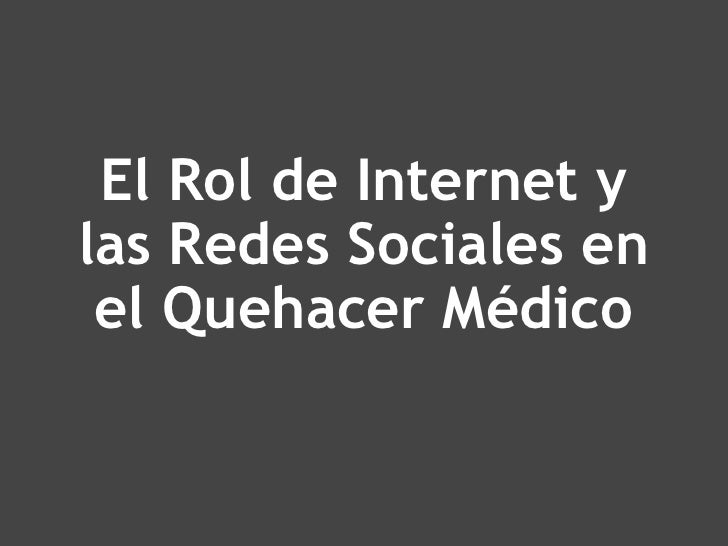 El Rol de Internet y las Redes Sociales en el Quehacer Médico