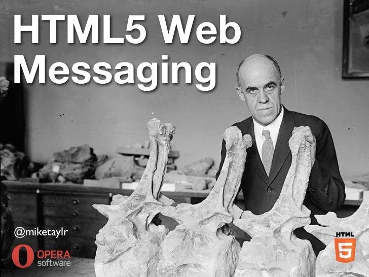 HTML5 Web Messaging