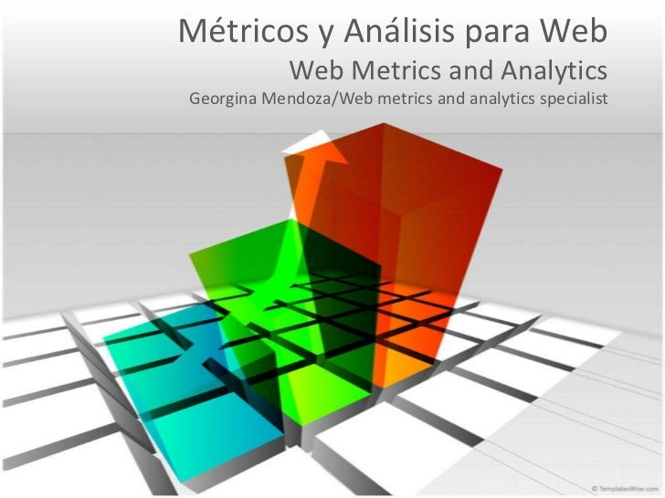 Web metrics and analytics