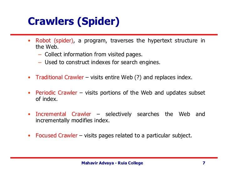 Web Spider Crawler Crawlers Spider)• Robot