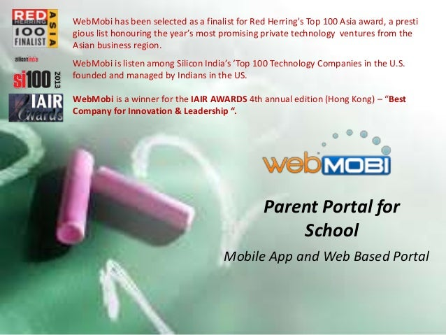 WebMobi Mobile App and Web based Parent Portal for Schools