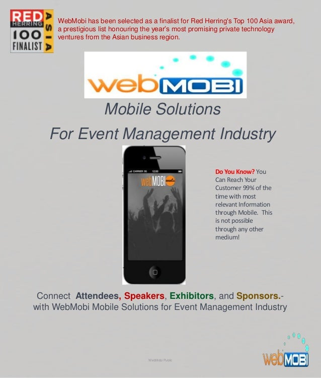 Mobile Solutions For Event Management Industry Connect Attendees, Speakers, Exhibitors, and Sponsors.- with WebMobi Mobile...