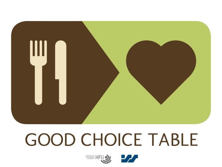 Good Choice Table