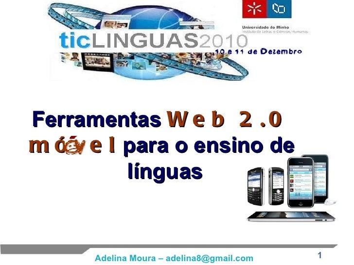 Ferramentas  Web 2.0   móvel  para o ensino de  línguas