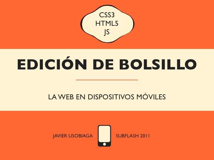 Edición de bolsillo: CSS3, HTML5 y JS para la web móvil