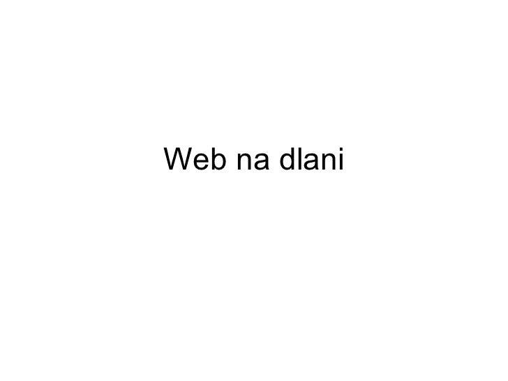 Web na dlani