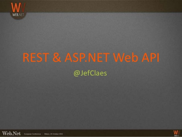 REST and ASP.NET Web API (Milan)