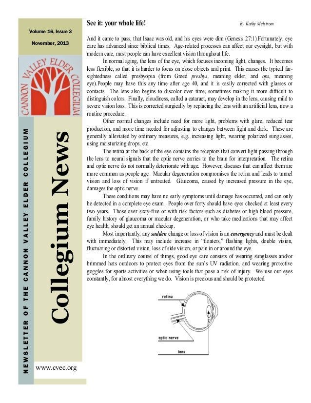 See it: your whole life!  By Kathy Melstrom  Volume 16, Issue 3  Collegium News  NEWSLETTER OF THE CANNON VALLEY ELDER COL...