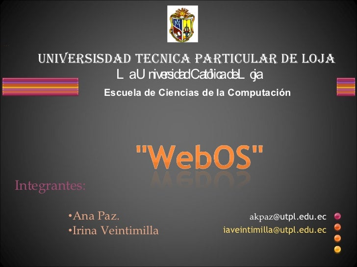 Universisdad tecnica particular de loja La Universidad Católica de Loja Escuela de Ciencias de la Computación   akpaz @utp...