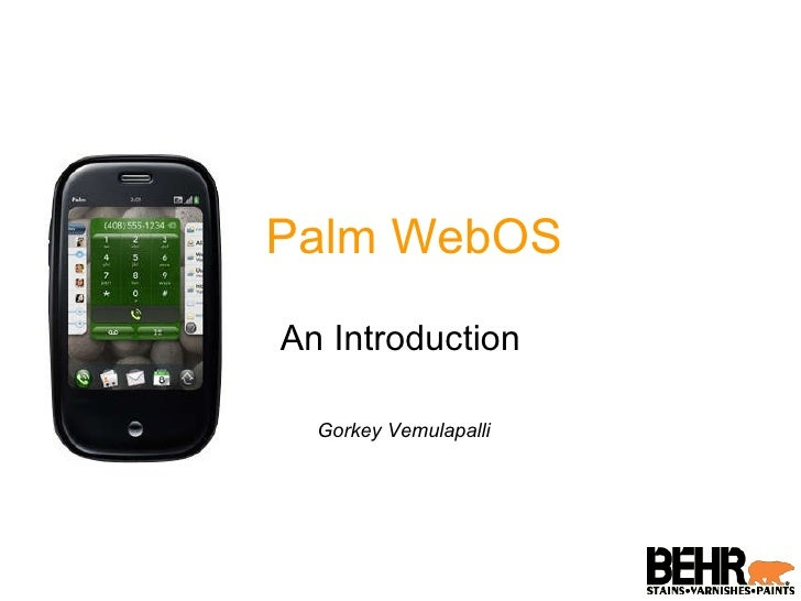 Palm WebOS An Introduction Gorkey Vemulapalli