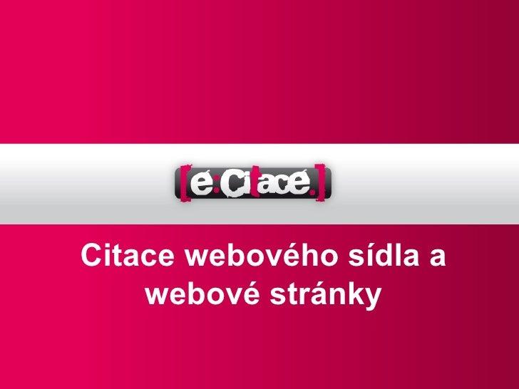 Citace webového sídla a    webové stránky