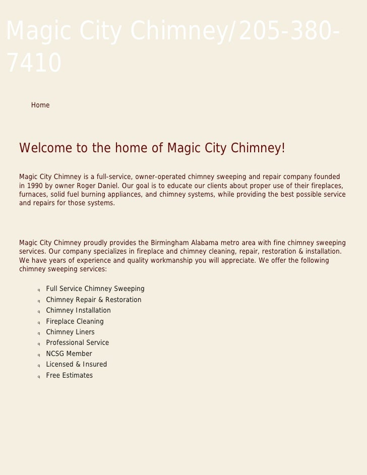Magic City Chimney/205-380- 7410     Home      Welcome to the home of Magic City Chimney!   Magic City Chimney is a full-s...