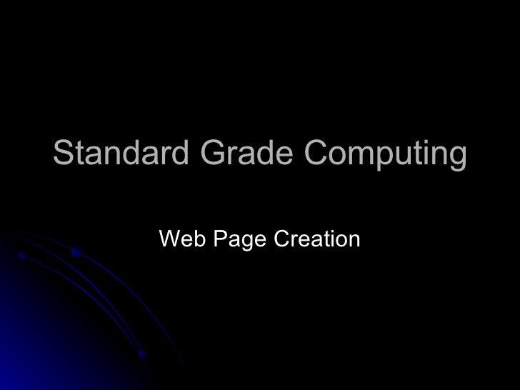 Standard Grade Computing Web Page Creation