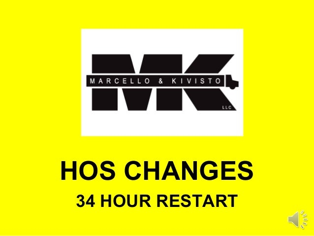 HOS CHANGES34 HOUR RESTART