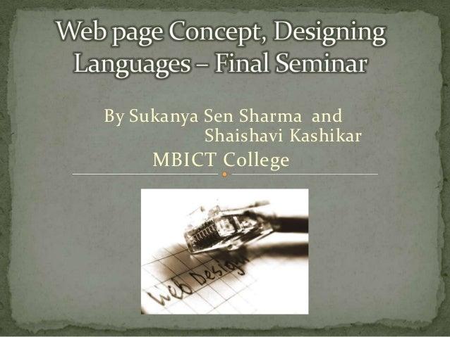 By Sukanya Sen Sharma and           Shaishavi Kashikar     MBICT College