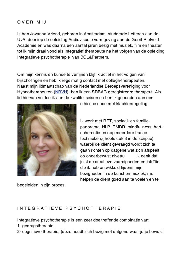 OVER MIJIk ben Jovanna Vriend, geboren in Amsterdam. studeerde Letteren aan deUvA, doorliep de opleiding Audiovisuele vorm...