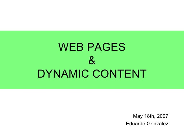 Webpages And Dynamic Content