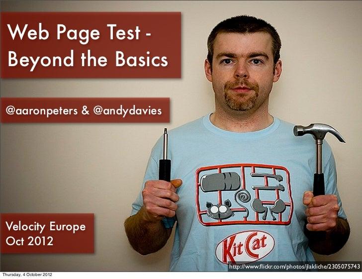 Web Page Test - Beyond the Basics