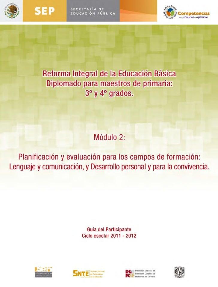 Reforma Integral de la Educación Básica     Diplomado para maestros de primaria:                3° y 4° grados            ...