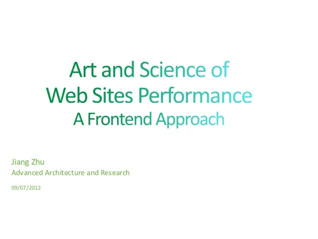 Art and Science of Web Sites Performance: A Front-end Approach