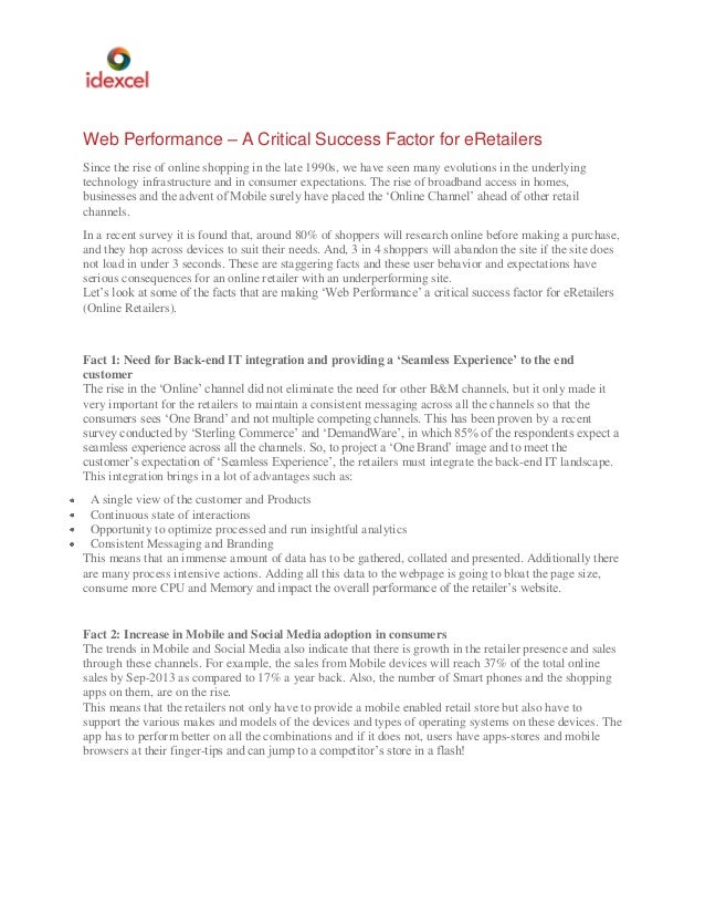 Web Performance – A Critical Success Factor for eRetailers Since the rise of online shopping in the late 1990s, we have se...