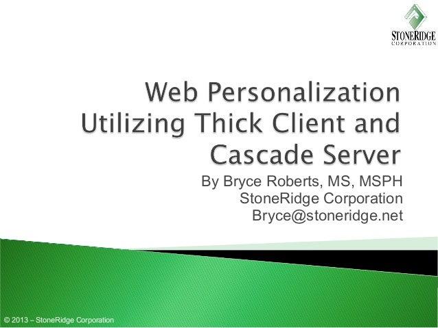 Web personalization by Bryce Roberts