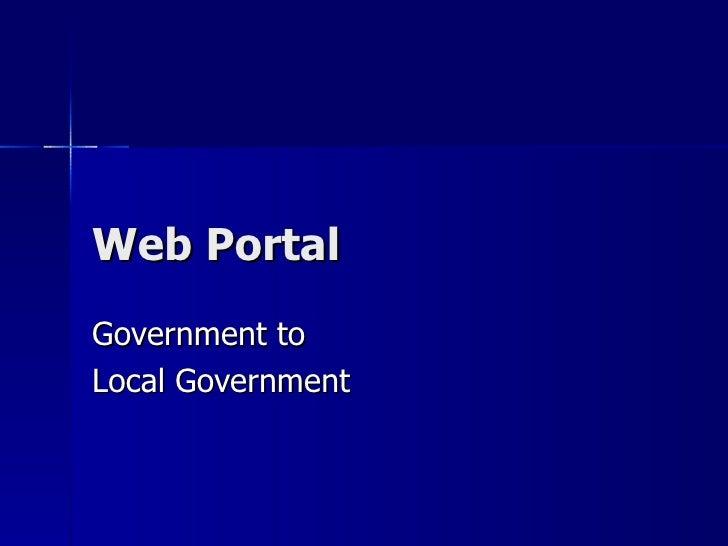 Web PortalGovernment toLocal Government