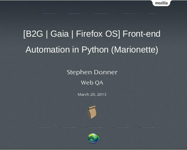 Web QA Gaia/B2G/Firefox OS front-end automation