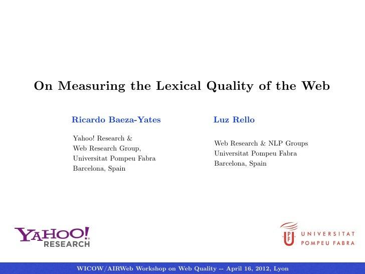 Ricardo Baeza-Yates, Luz Rello-On Measuring the Lexical Quality of the Web-WICOW/AIRWeb 2012