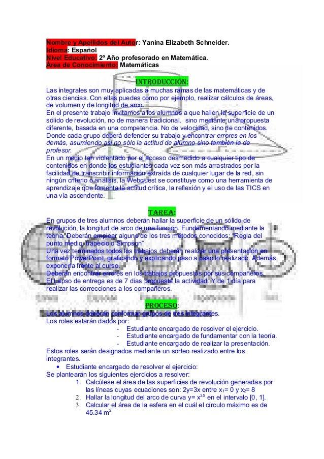 Nombre y Apellidos del Autor: Yanina Elizabeth Schneider. Idioma: Español Nivel Educativo: 2º Año profesorado en Matemátic...
