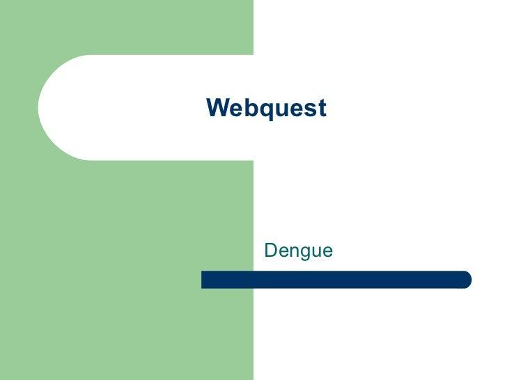 Webquest Dengue