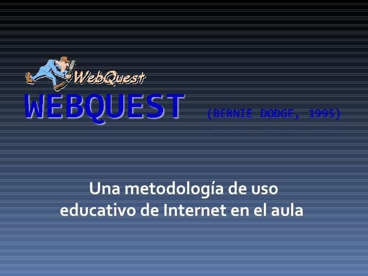 Una metodología de uso educativo de Internet en el aula