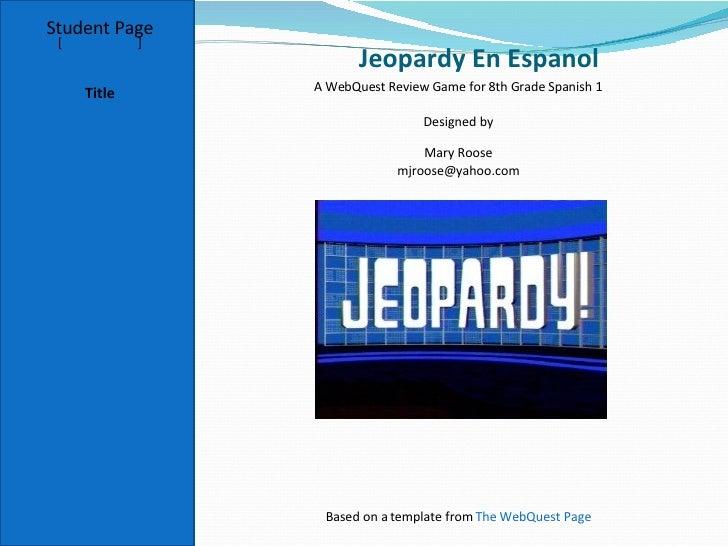 Jeopardy en Espanol WebQuest