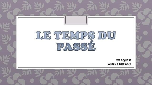 WEBQUEST WENDY BURGOS