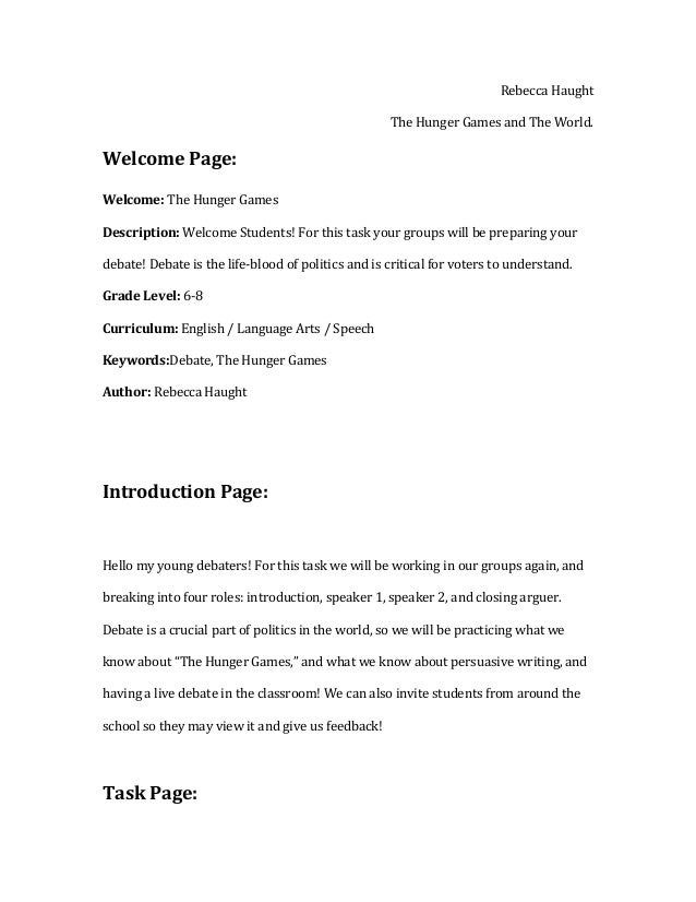 Rebecca Haught The Hunger Games and The World. Welcome Page: Welcome: The Hunger Games Description: Welcome Students! For ...