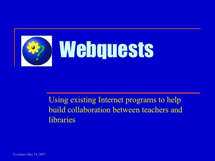 Webquest Collaboration