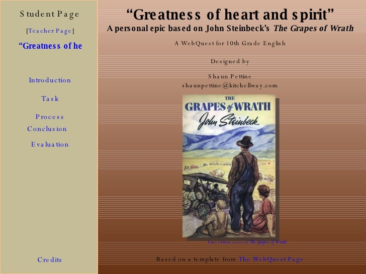 """ Greatness of heart and spirit"" A personal epic based on John Steinbeck's  The Grapes of Wrath Student Page ""Greatness of..."