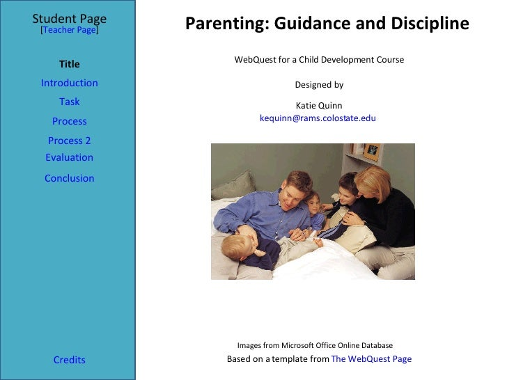 Parenting: Guidance and Discipline Student Page Title Introduction Task Process Evaluation Conclusion Credits [ Teacher Pa...