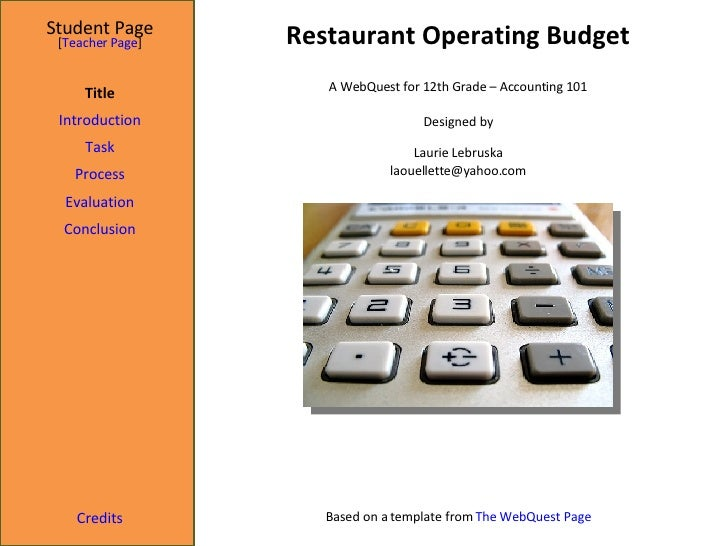Restaurant Operating Budget Student Page Title Introduction Task Process Evaluation Conclusion Credits [ Teacher Page ] A ...