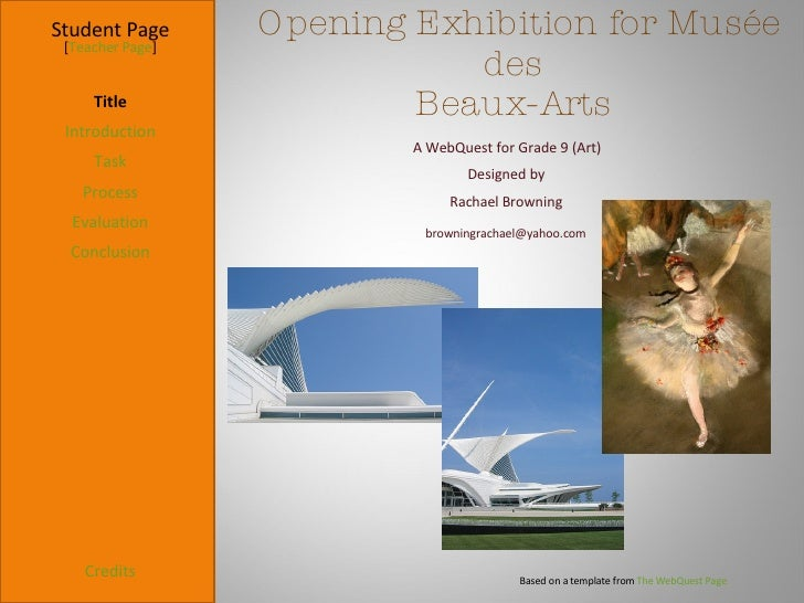 Opening Exhibition for Musée des  Beaux-Arts  Student Page Title Introduction Task Process Evaluation Conclusion Credits [...